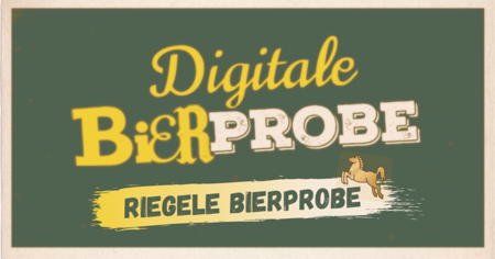 Hier ist ein Titelbild für die Veranstaltung Digitale Bierprobe Riegele